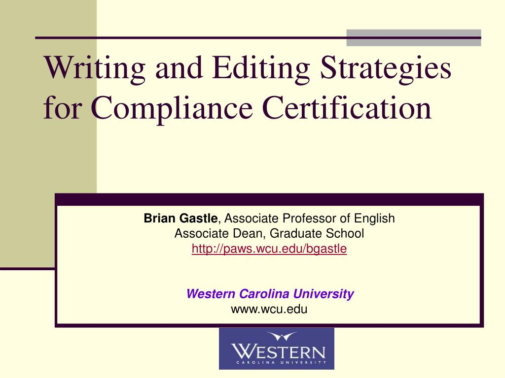 Ppt Writing And Editing Strategies For Compliance Certification
