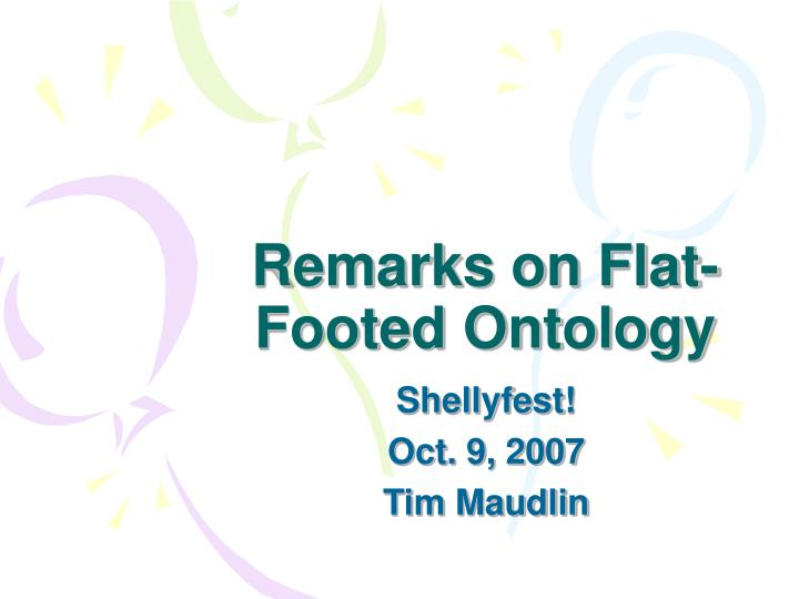 remarks on flat footed ontology n.