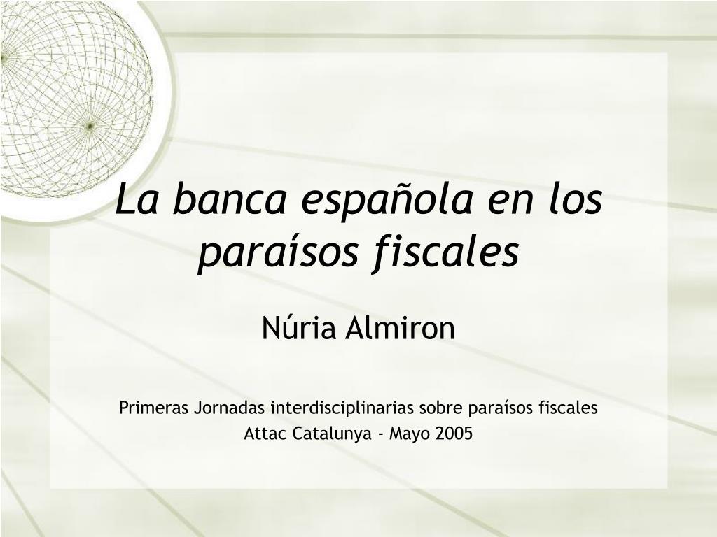 La banca española en los para