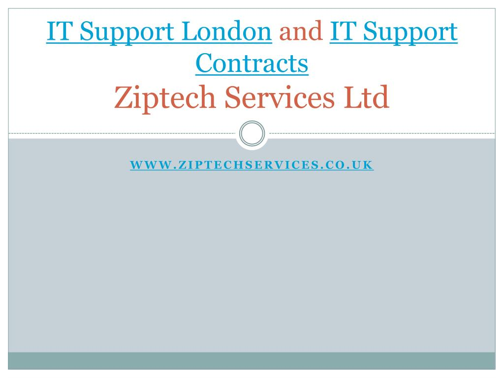 it support london and it support contracts ziptech services ltd l.