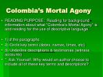 colombia s mortal agony