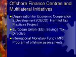offshore finance centres and multilateral initiatives