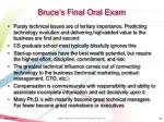 bruce s final oral exam