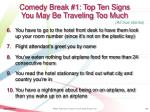 comedy break 1 top ten signs you may be traveling too much