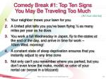 comedy break 1 top ten signs you may be traveling too much1