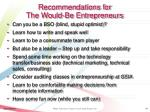 recommendations for the would be entrepreneurs