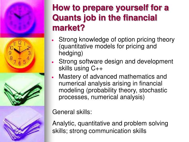 how to prepare yourself for a quants job in the financial market n.