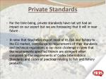 private standards