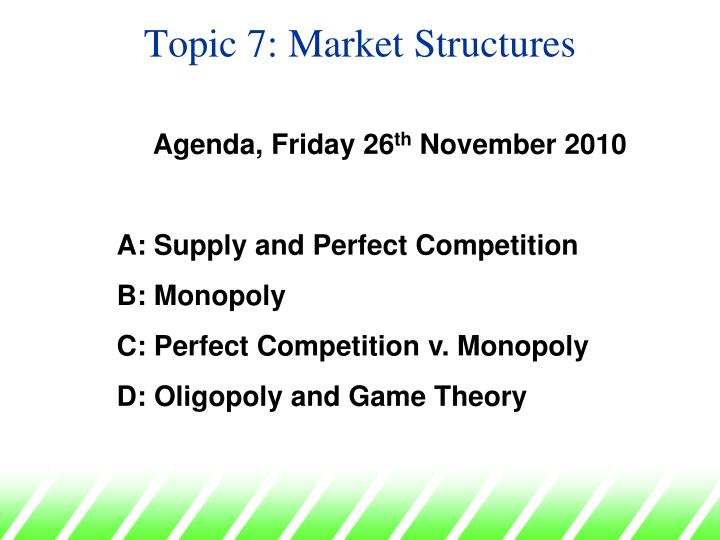 topic 7 market structures n.