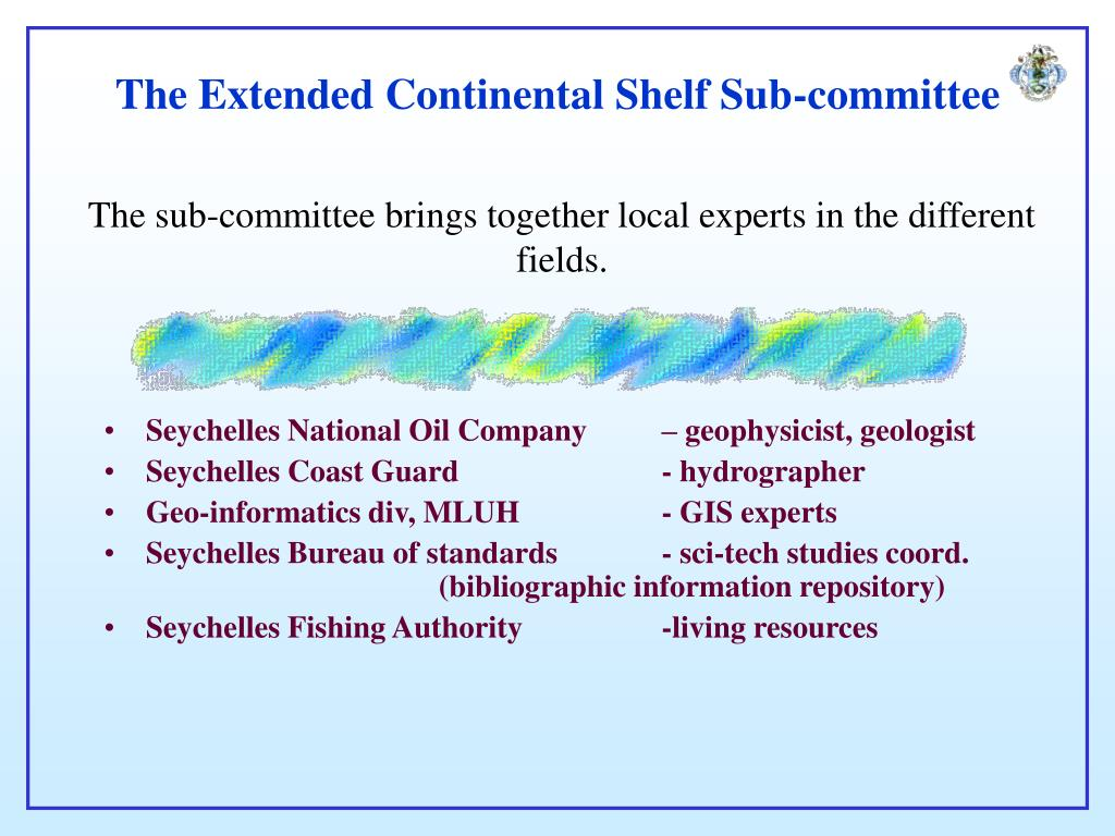 The Extended Continental Shelf Sub-committee