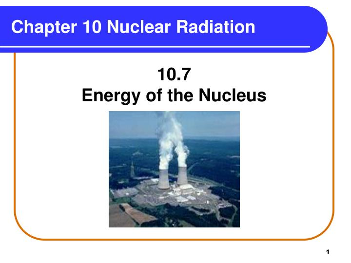 chapter 10 nuclear radiation n.