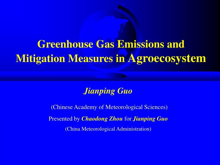 Greenhouse Gas Emissions and Mitigation Measures in