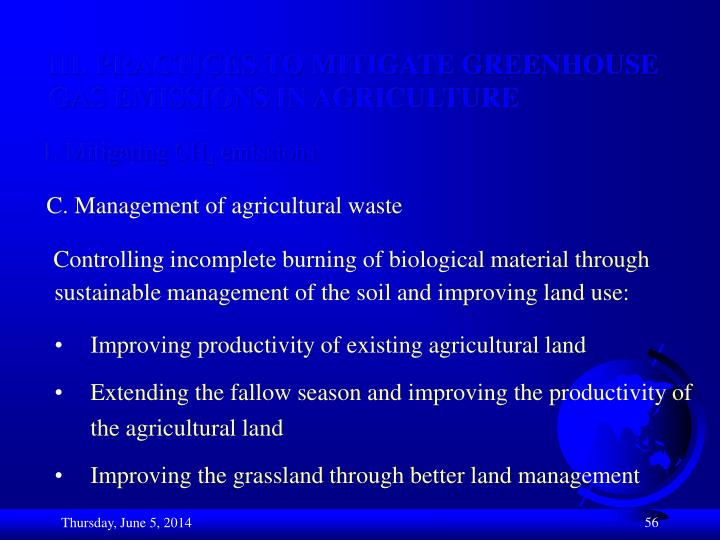 III. PRACTICES TO MITIGATE GREENHOUSE GAS EMISSIONS IN AGRICULTURE
