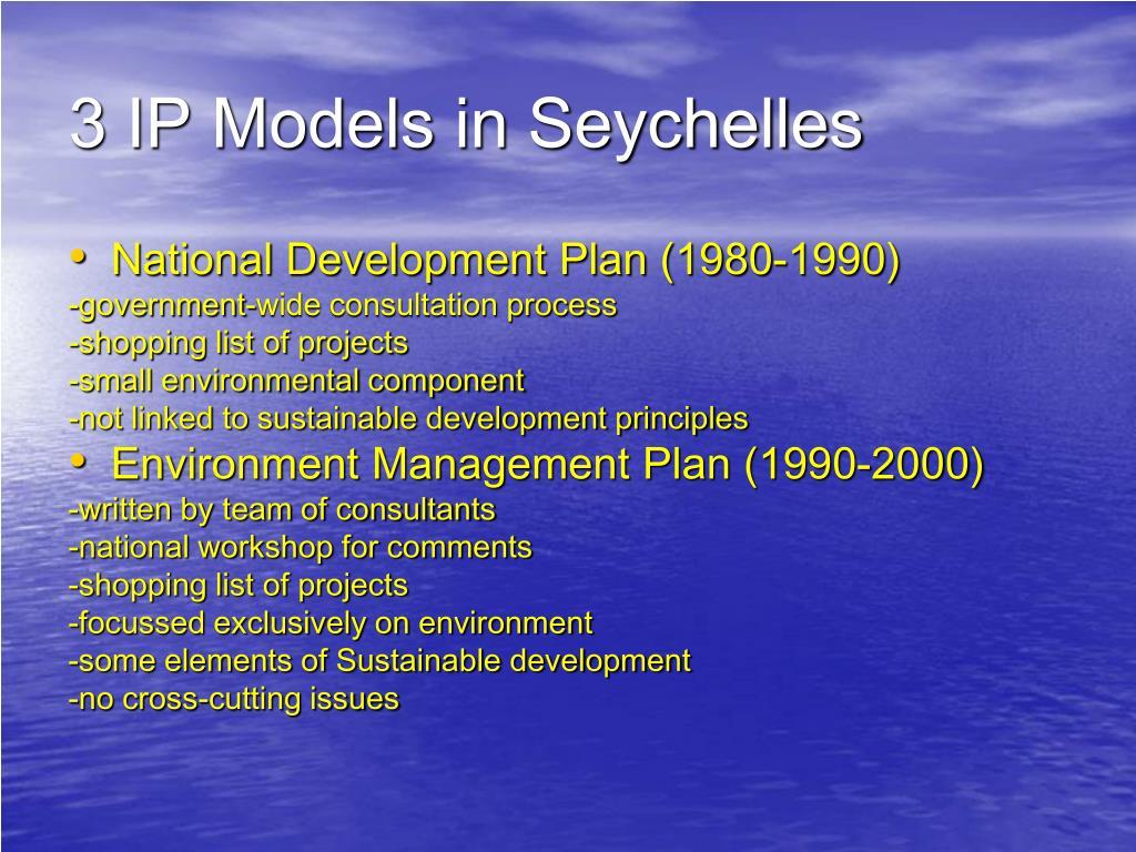 3 IP Models in Seychelles