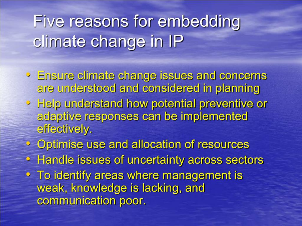 Five reasons for embedding climate change in IP