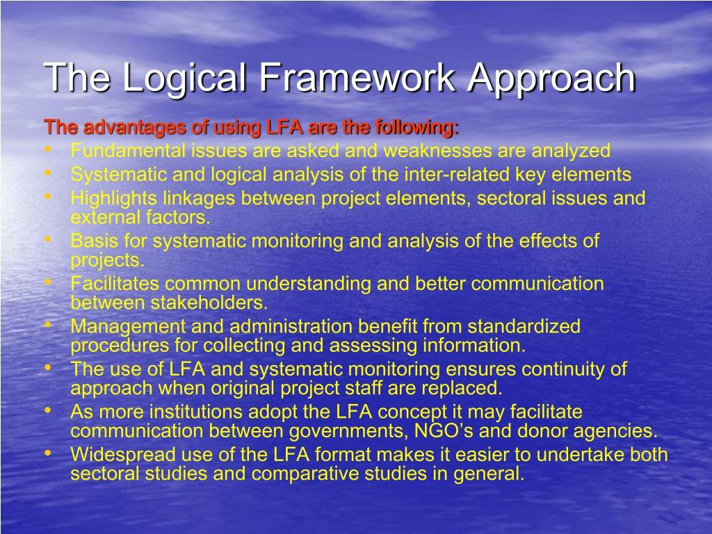 The Logical Framework Approach