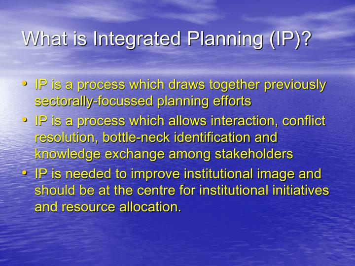 What is integrated planning ip