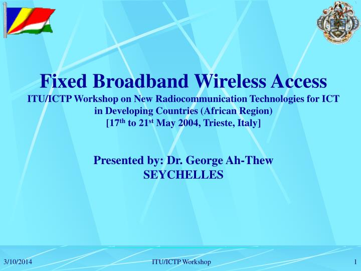 Fixed Broadband Wireless Access