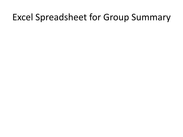 Excel Spreadsheet for Group Summary