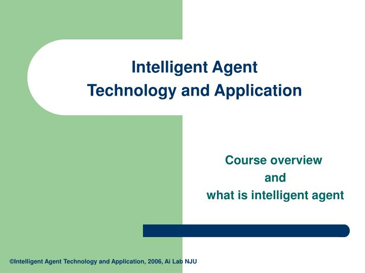 intelligent agent technology and application n.