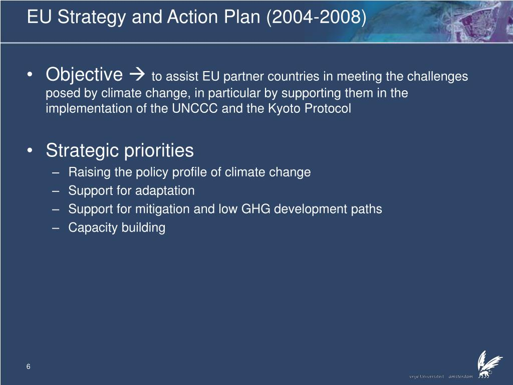 EU Strategy and Action Plan (2004-2008)