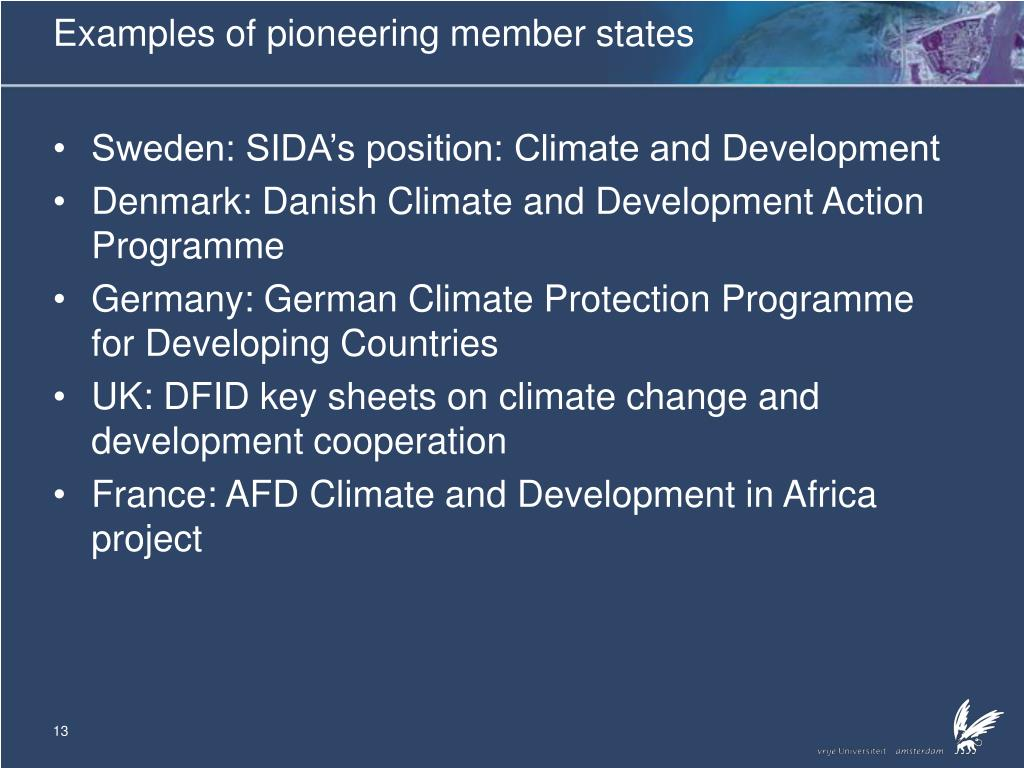 Examples of pioneering member states