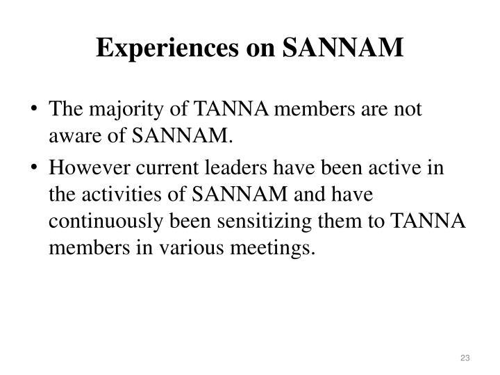 Experiences on SANNAM