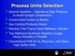 process units selection