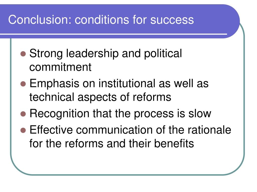 Conclusion: conditions for success