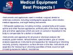 medical equipment best prospects i
