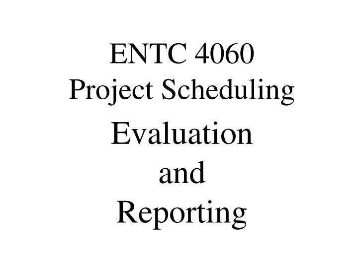 evaluation and reporting