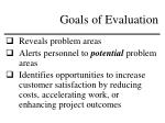 goals of evaluation