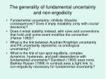 the generality of fundamental uncertainty and non ergodicity