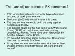 the lack of coherence of pk economics