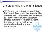 understanding the writer s ideas11