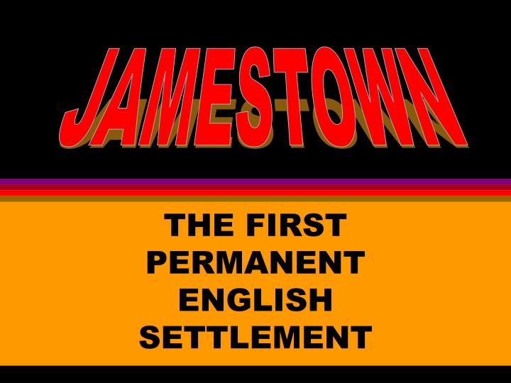 the first permanent english settlement n.
