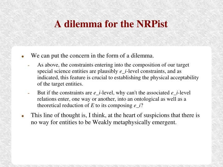 A dilemma for the NRPist