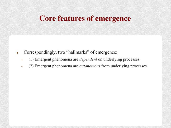 Core features of emergence