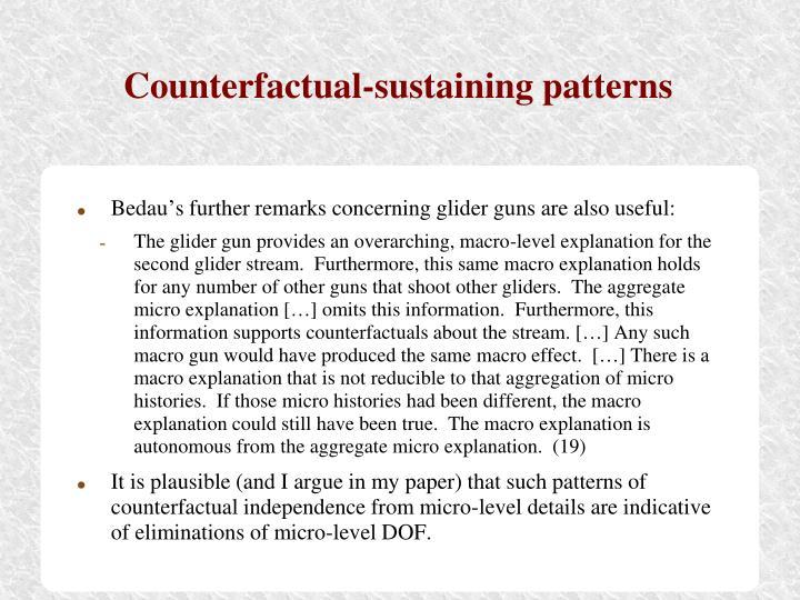 Counterfactual-sustaining patterns