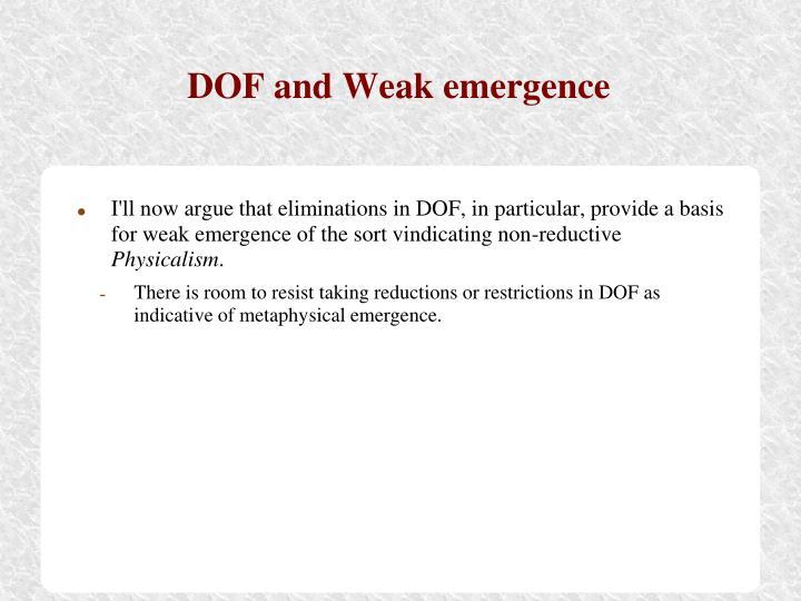 DOF and Weak emergence