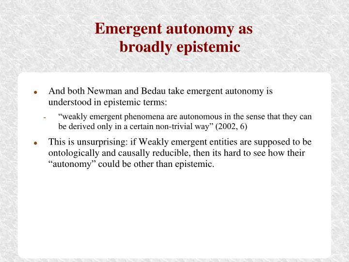 Emergent autonomy as