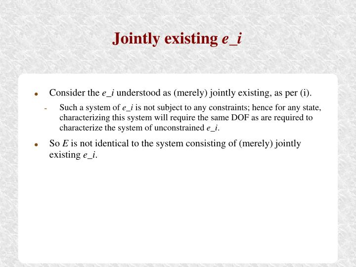 Jointly existing