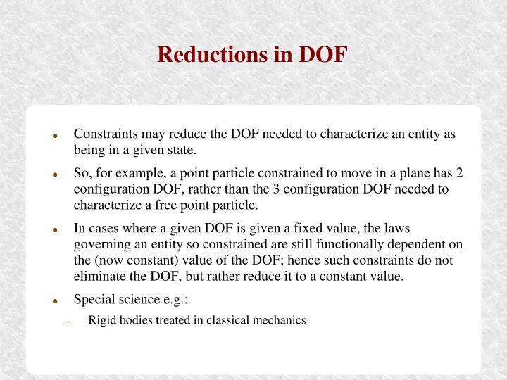 Reductions in DOF
