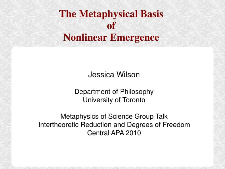 The metaphysical basis of nonlinear emergence