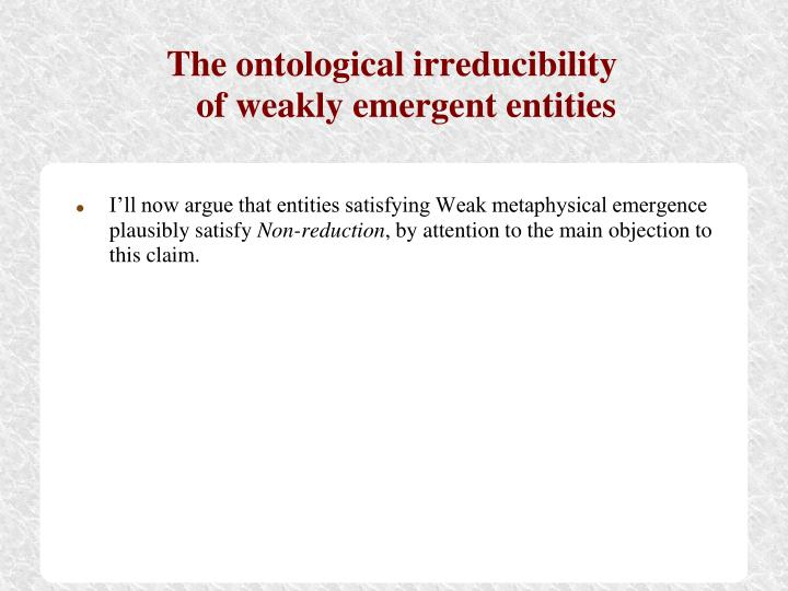 The ontological irreducibility