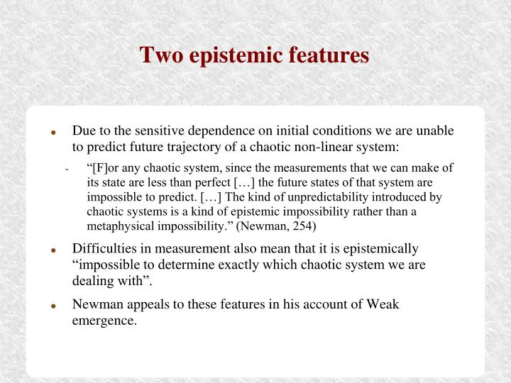 Two epistemic features