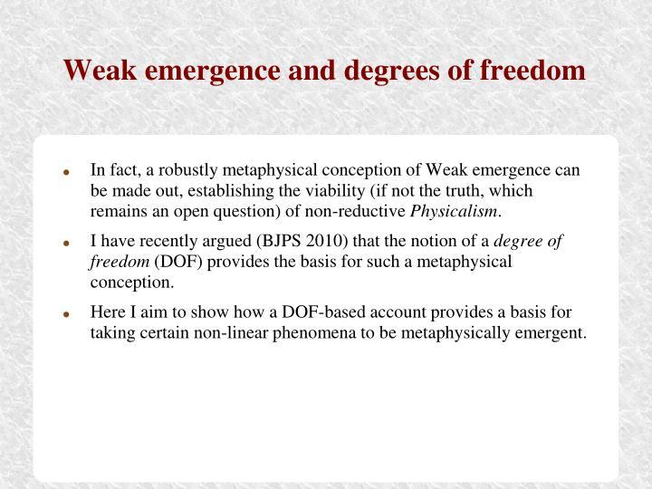 Weak emergence and degrees of freedom
