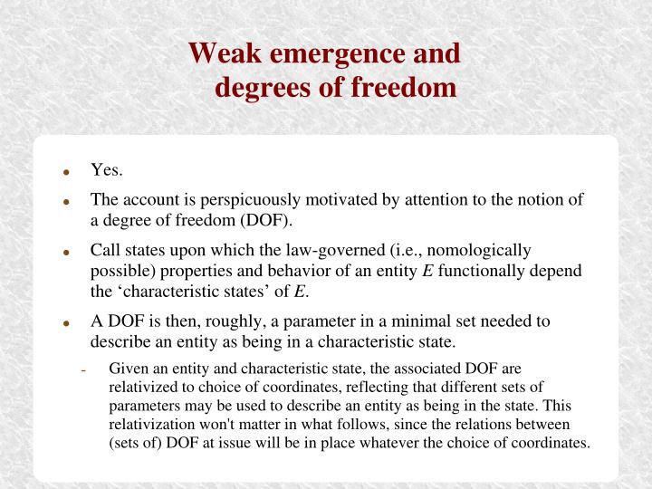 Weak emergence and