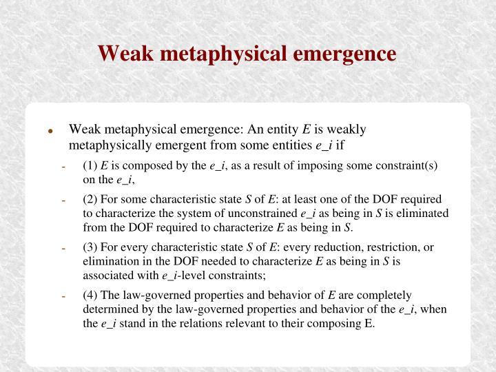 Weak metaphysical emergence