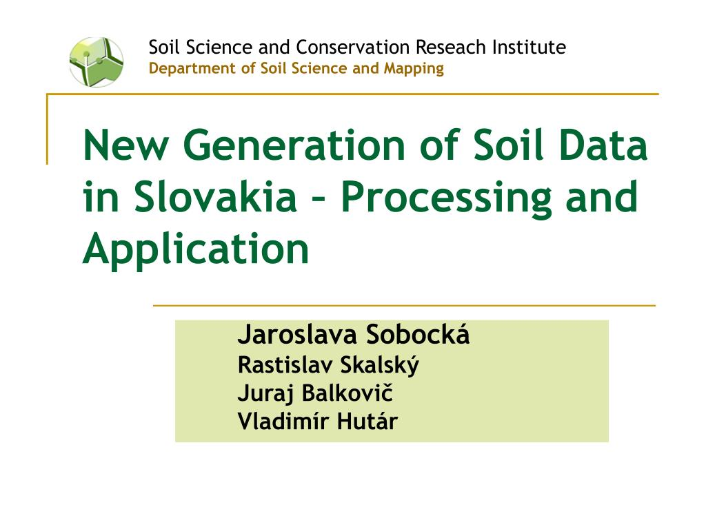 new generation of soil data in slovakia processing and application